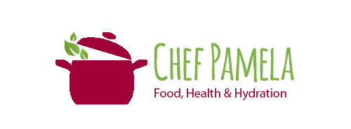 Chef Pamela - Food, Health & Hydration